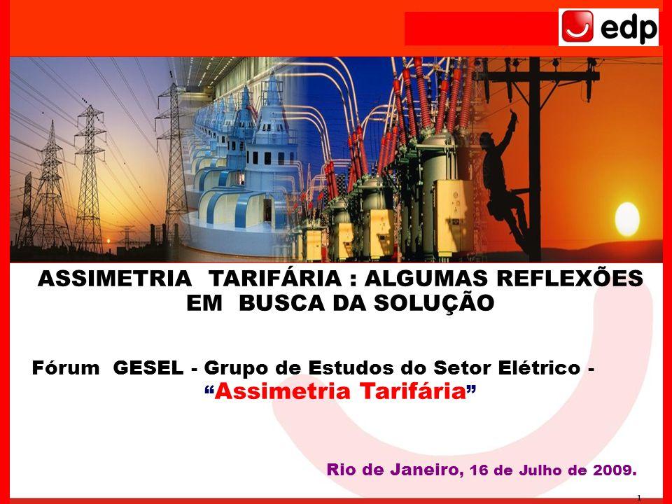 ASSIMETRIA TARIFÁRIA : ALGUMAS REFLEXÕES EM BUSCA DA SOLUÇÃO