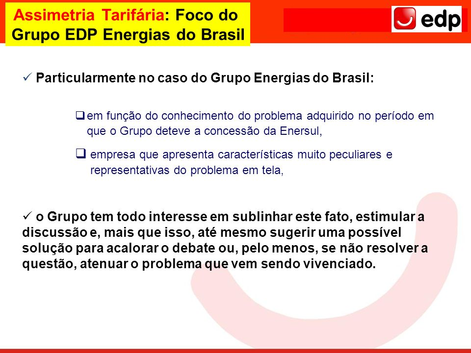 Assimetria Tarifária: Foco do Grupo EDP Energias do Brasil