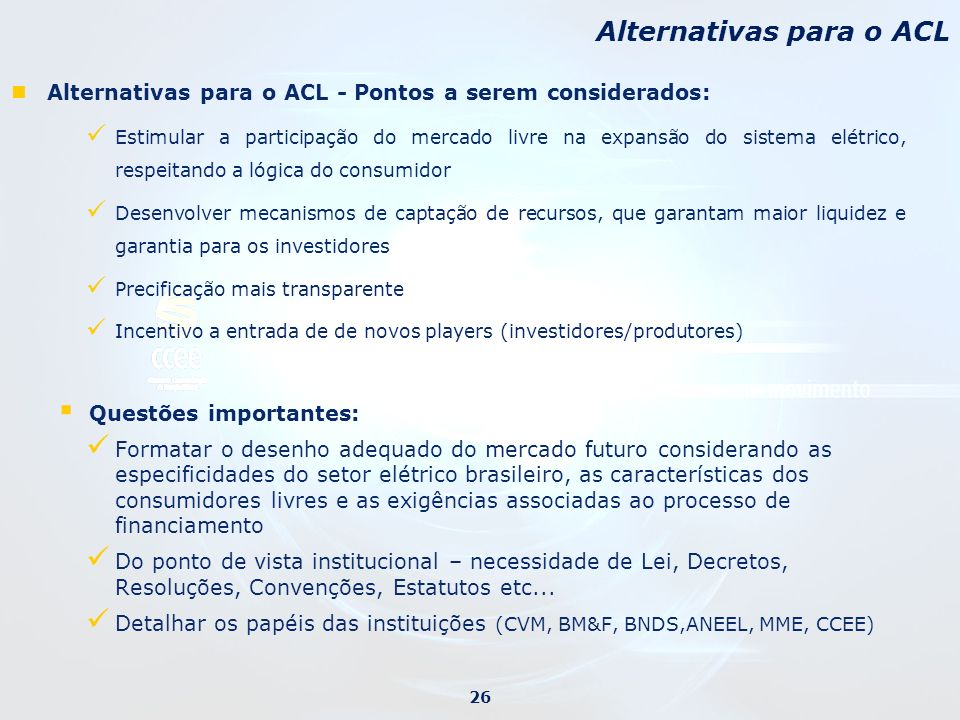 Alternativas para o ACL