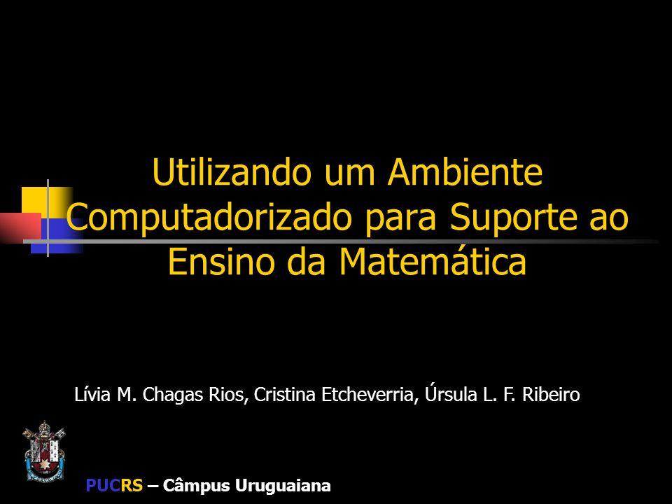 Lívia M. Chagas Rios, Cristina Etcheverria, Úrsula L. F. Ribeiro