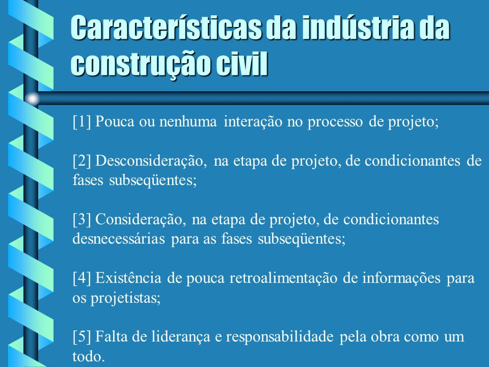 Características da indústria da construção civil