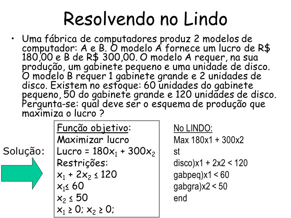 Resolvendo no Lindo