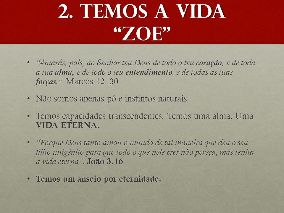 2. Temos a vida Zoe