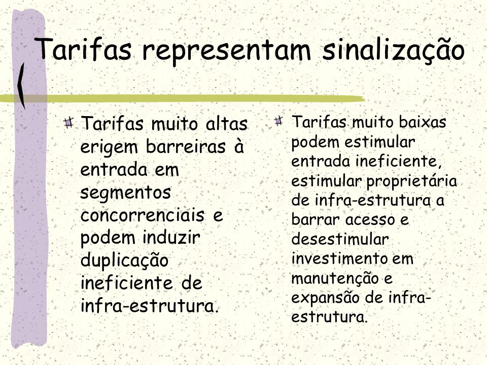 Tarifas representam sinalização