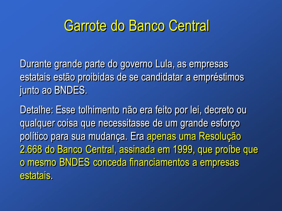 Garrote do Banco Central