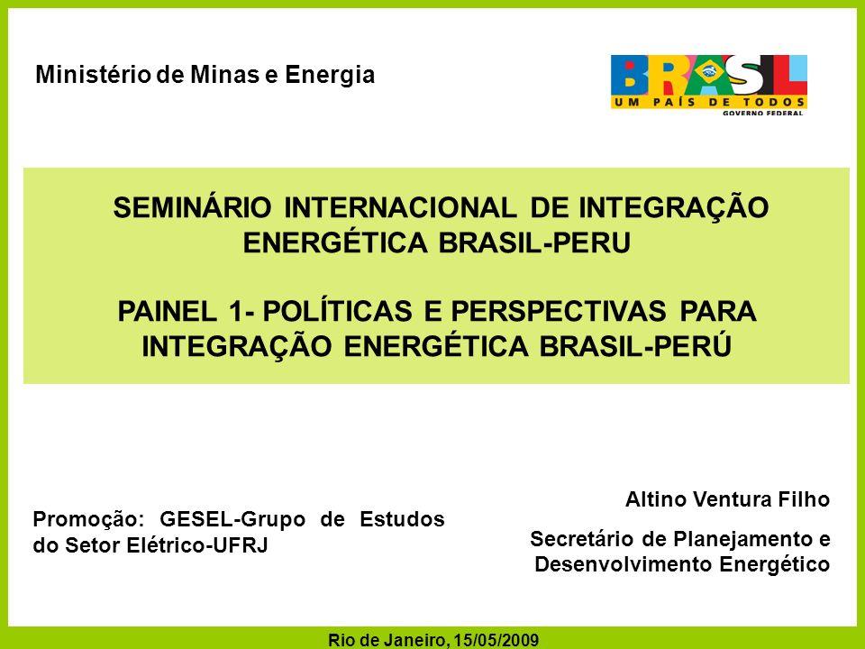 SEMINÁRIO INTERNACIONAL DE INTEGRAÇÃO ENERGÉTICA BRASIL-PERU