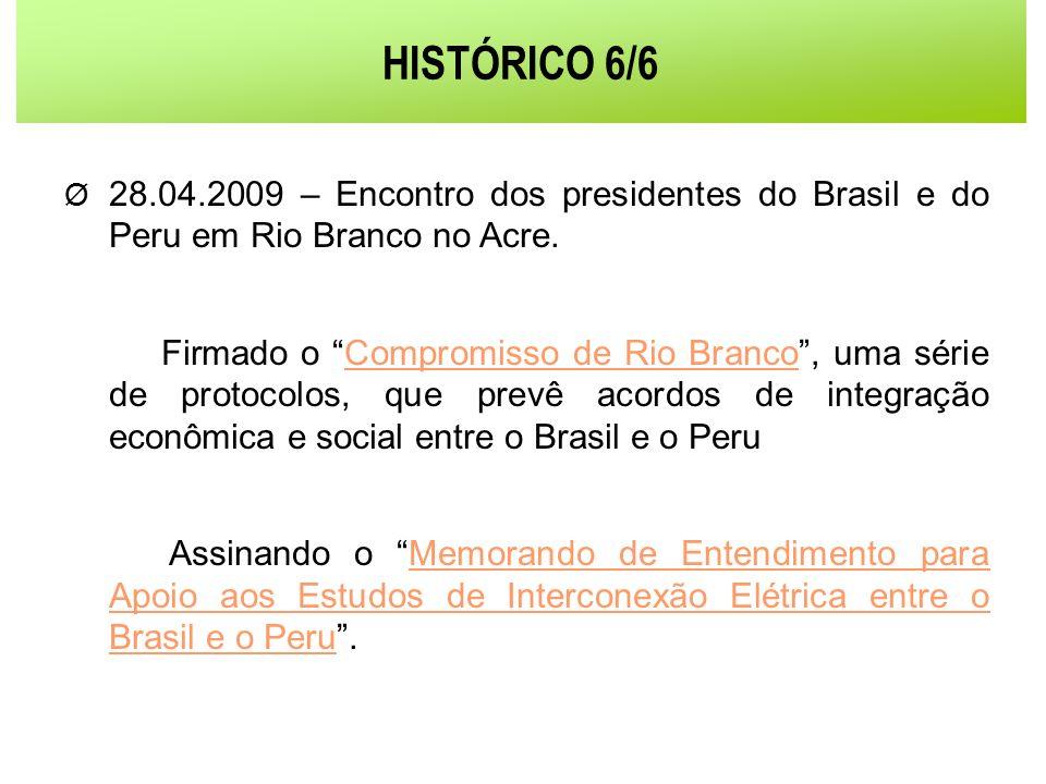 HISTÓRICO 6/6 28.04.2009 – Encontro dos presidentes do Brasil e do Peru em Rio Branco no Acre.
