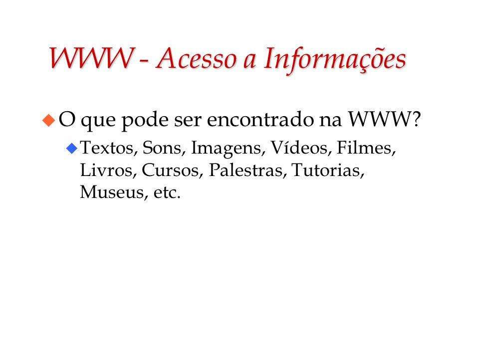 WWW - Acesso a Informações