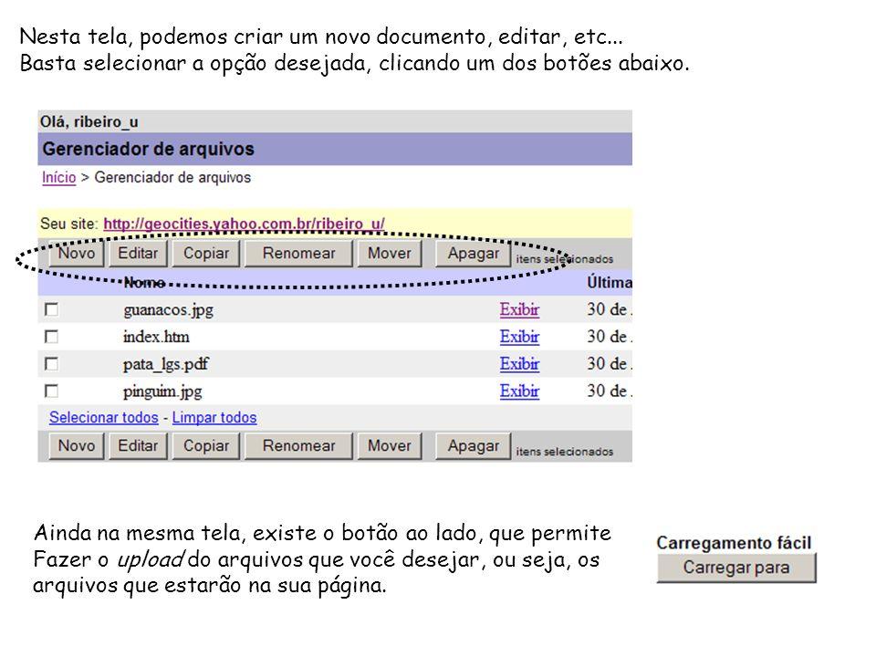 Nesta tela, podemos criar um novo documento, editar, etc...