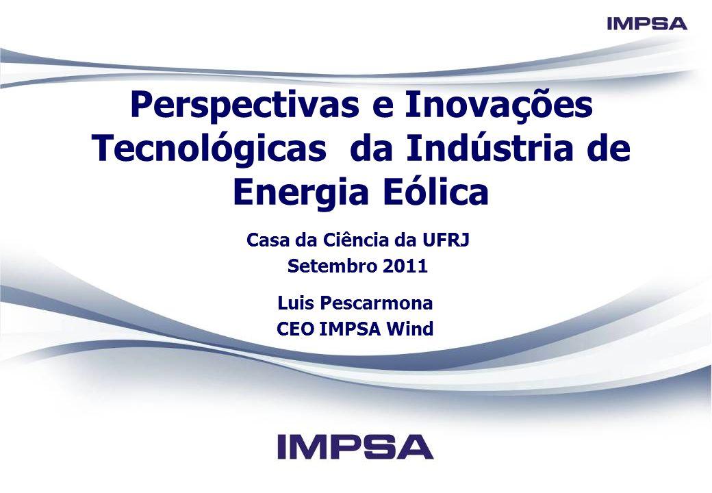 Perspectivas e Inovações Tecnológicas da Indústria de Energia Eólica