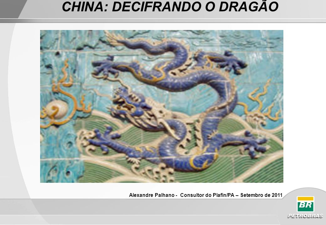 CHINA: DECIFRANDO O DRAGÃO