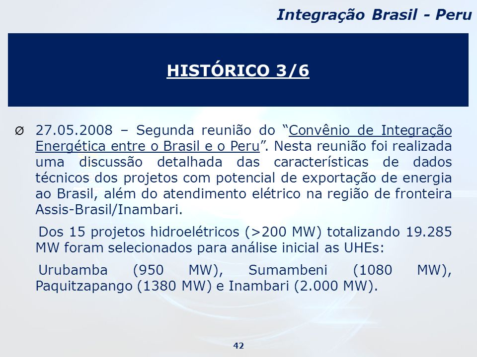 HISTÓRICO 3/6 Integração Brasil - Peru