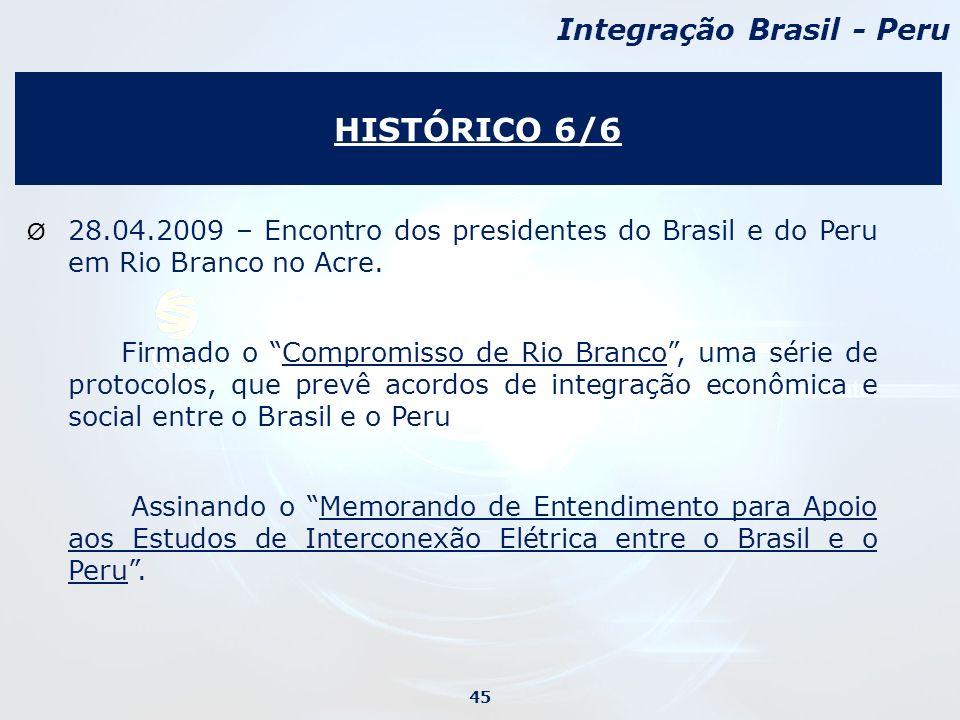 HISTÓRICO 6/6 Integração Brasil - Peru