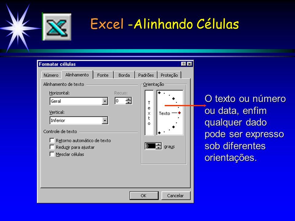 Excel -Alinhando Células