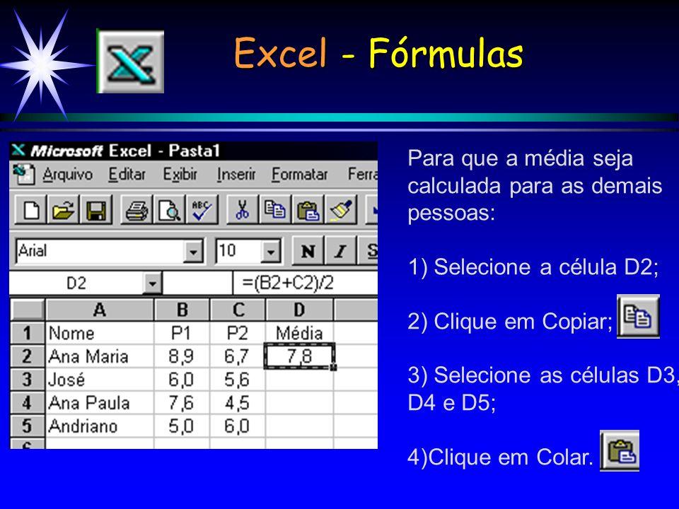 Excel - Fórmulas Para que a média seja calculada para as demais