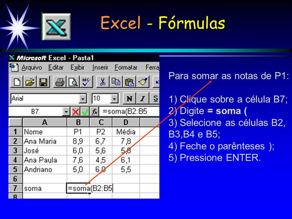 Excel - Fórmulas Para somar as notas de P1:
