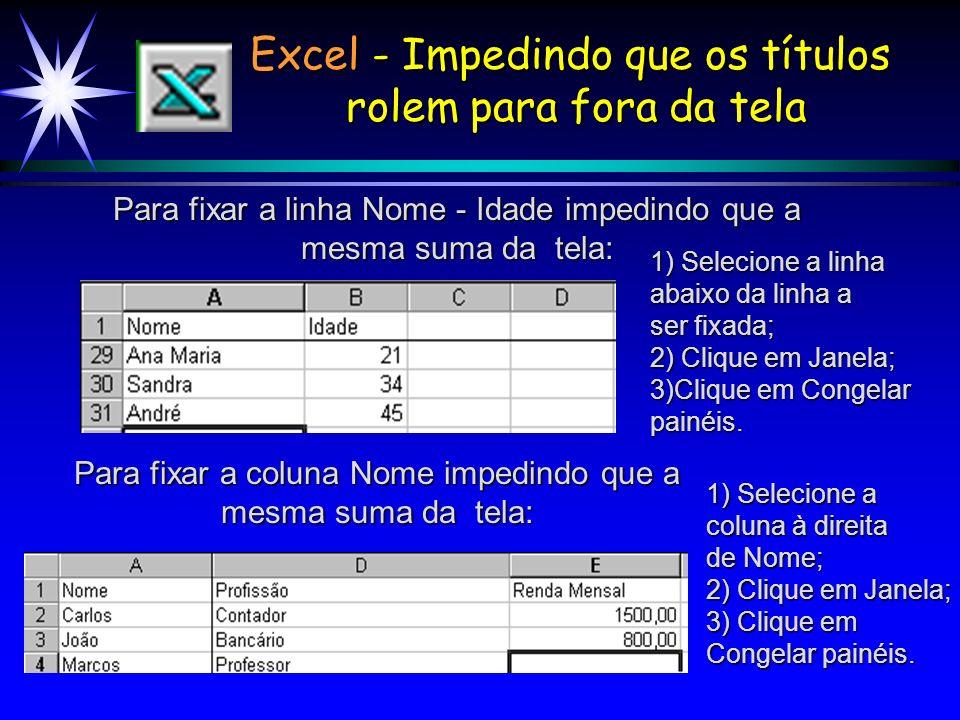 Excel - Impedindo que os títulos rolem para fora da tela