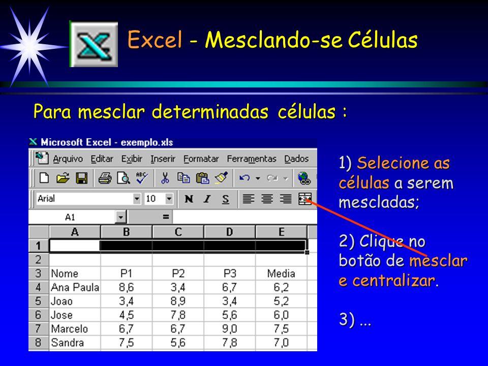 Excel - Mesclando-se Células