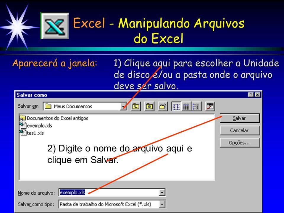 Excel - Manipulando Arquivos