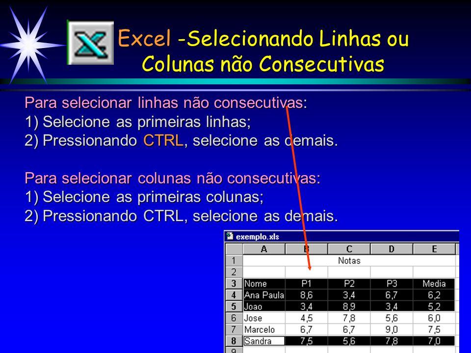 Excel -Selecionando Linhas ou Colunas não Consecutivas