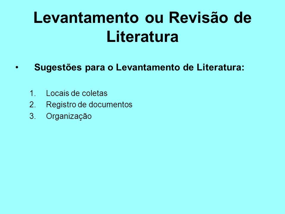 Levantamento ou Revisão de Literatura