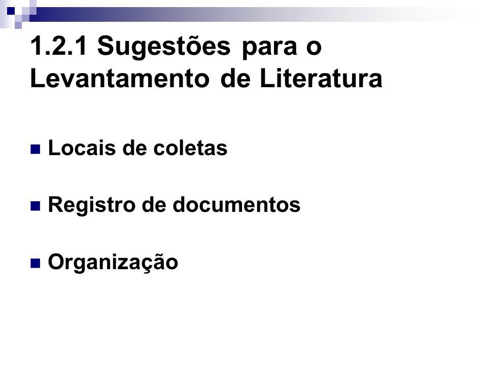 1.2.1 Sugestões para o Levantamento de Literatura
