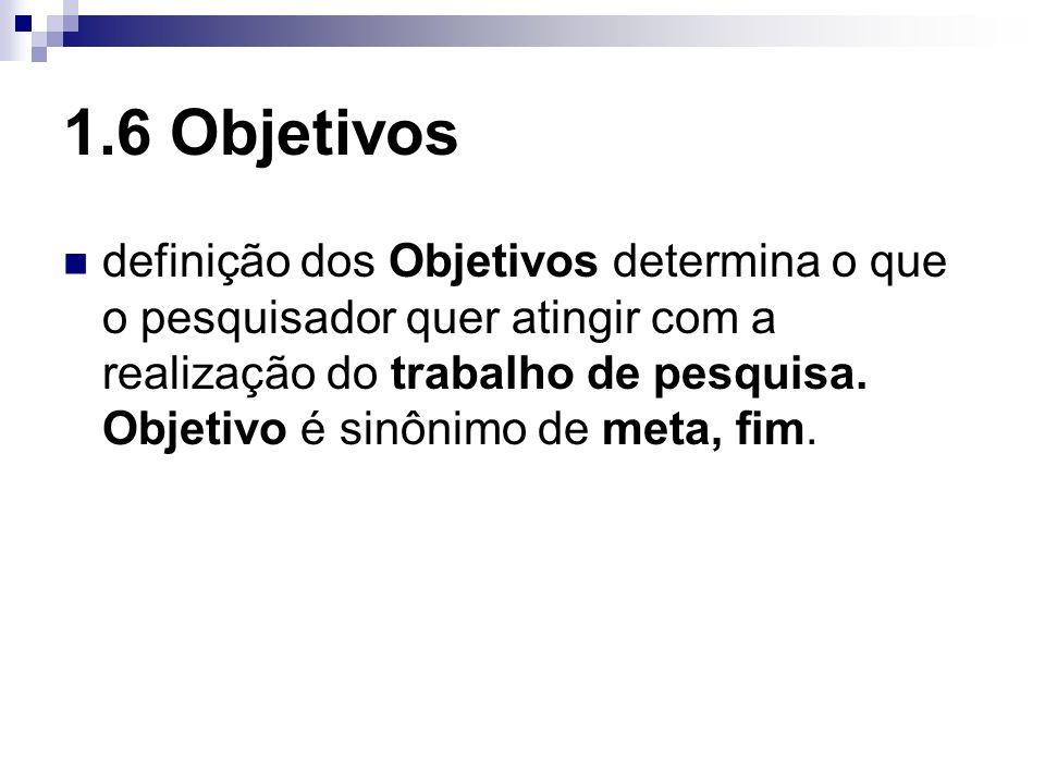 1.6 Objetivos