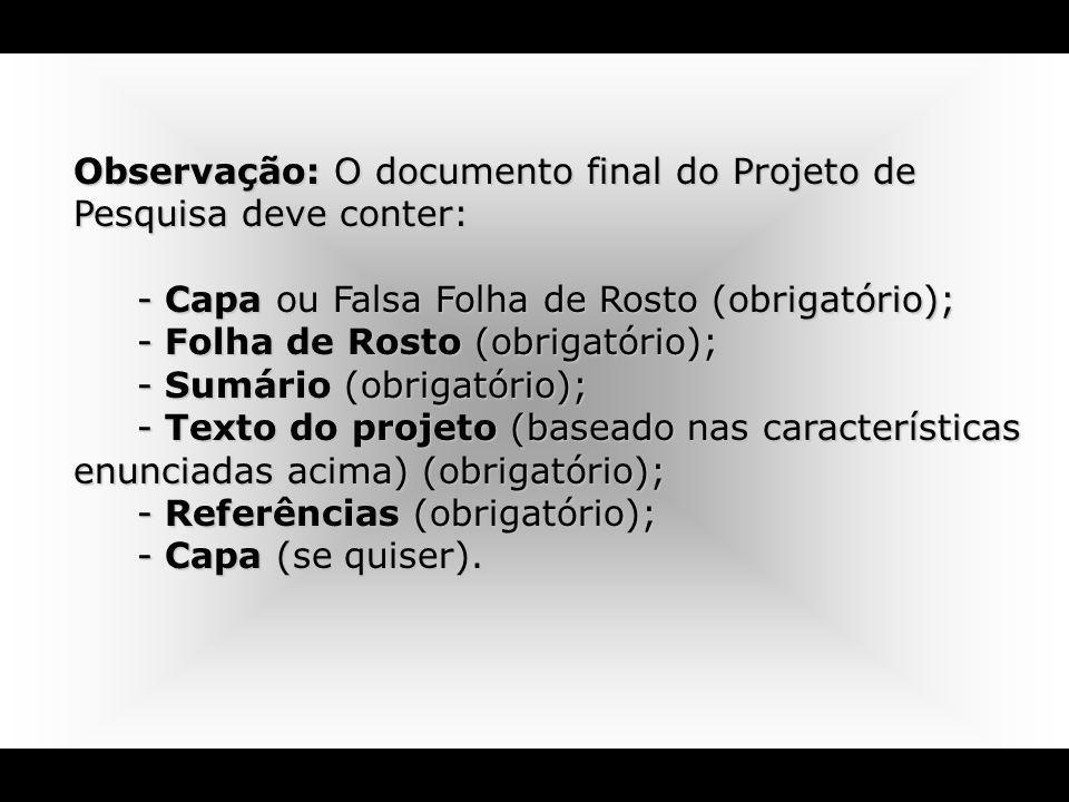 Observação: O documento final do Projeto de