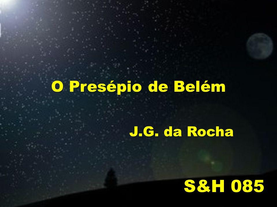O Presépio de Belém J.G. da Rocha S&H 085