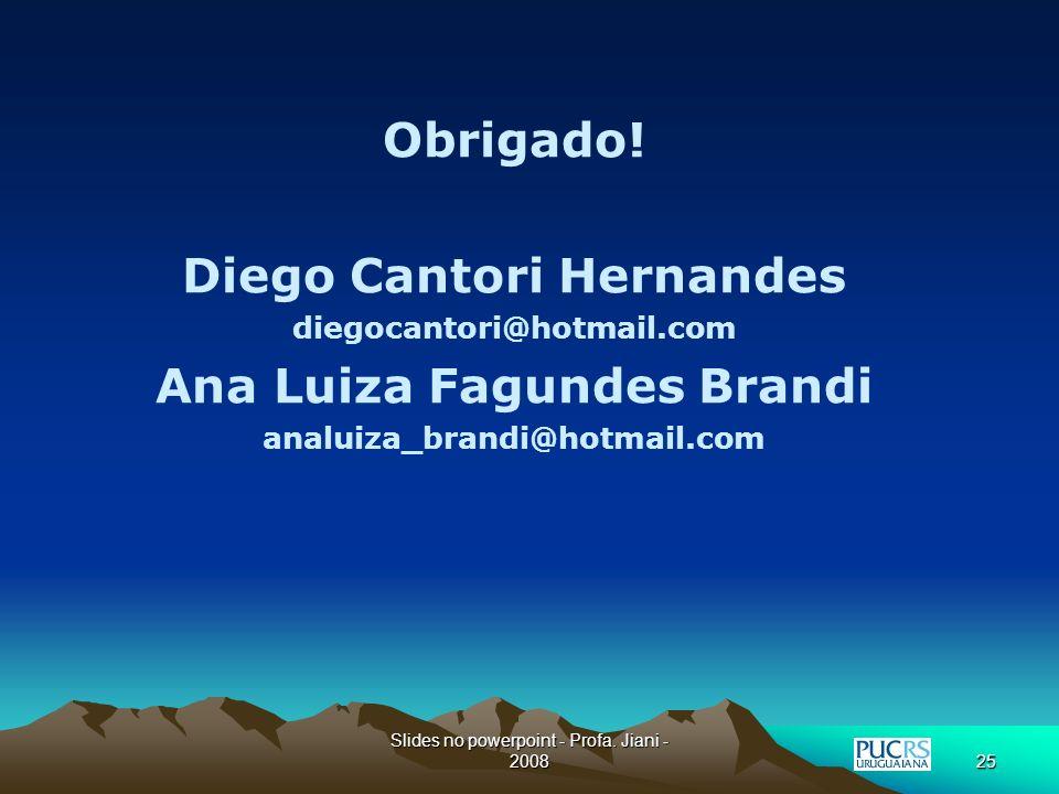 Diego Cantori Hernandes Ana Luiza Fagundes Brandi