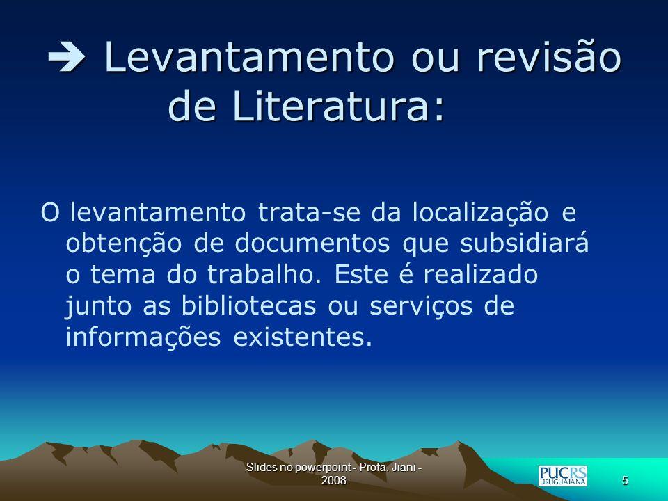  Levantamento ou revisão de Literatura: