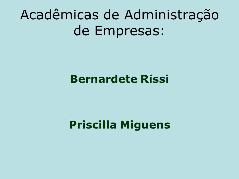 Acadêmicas de Administração de Empresas: