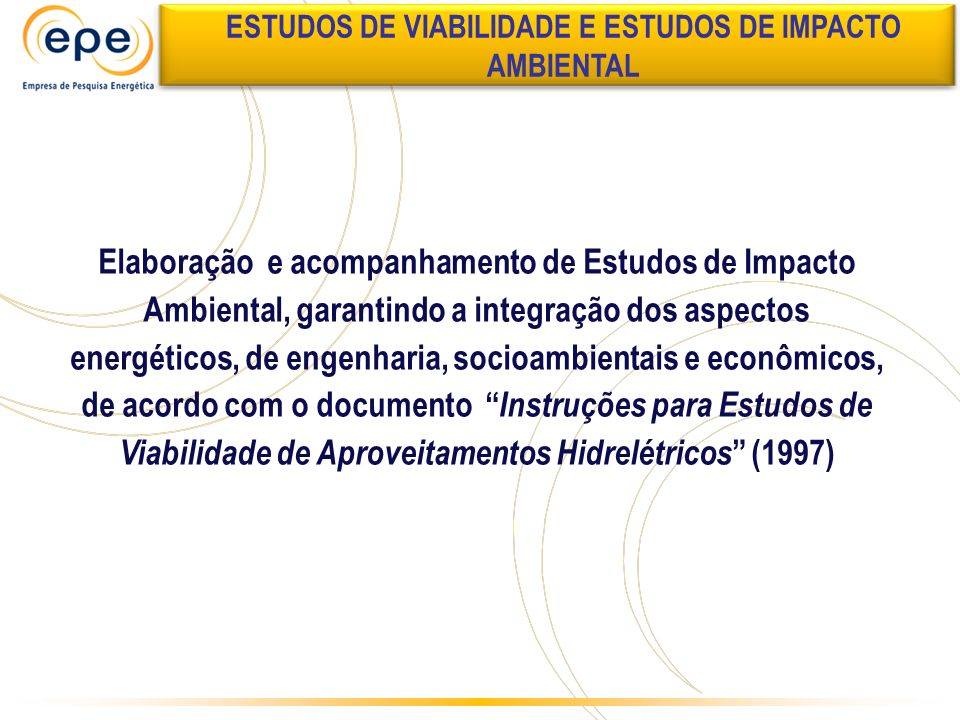 ESTUDOS DE VIABILIDADE E ESTUDOS DE IMPACTO AMBIENTAL