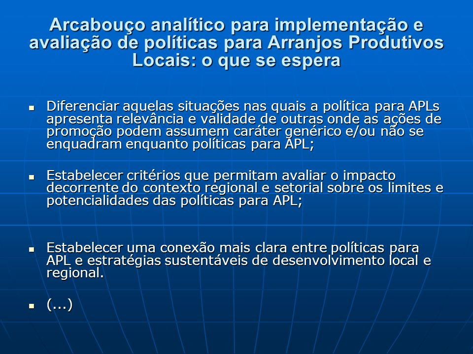Arcabouço analítico para implementação e avaliação de políticas para Arranjos Produtivos Locais: o que se espera