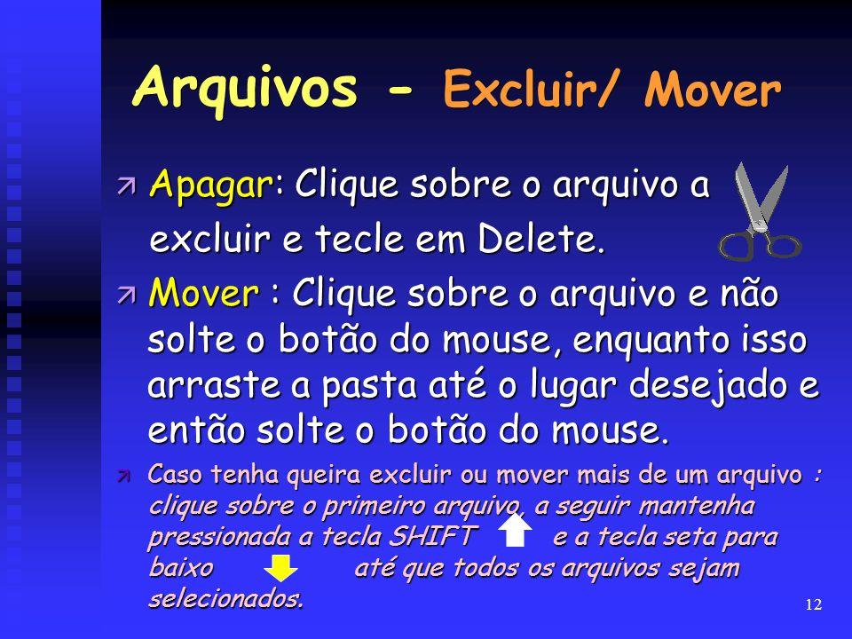 Arquivos - Excluir/ Mover