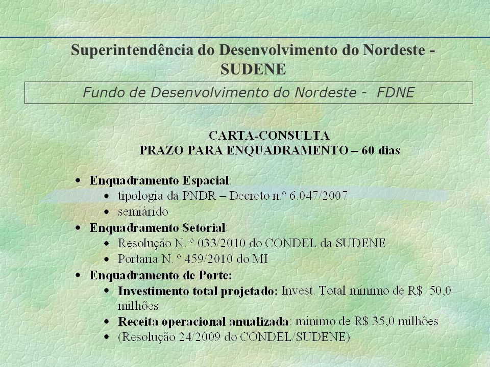 Superintendência do Desenvolvimento do Nordeste - SUDENE