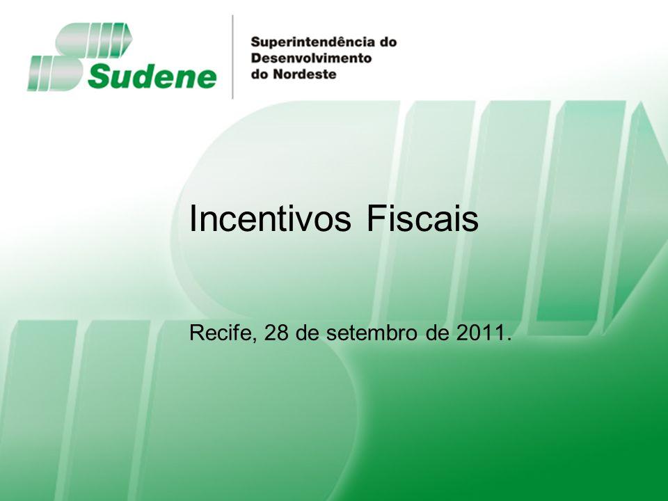 Incentivos Fiscais Recife, 28 de setembro de 2011.