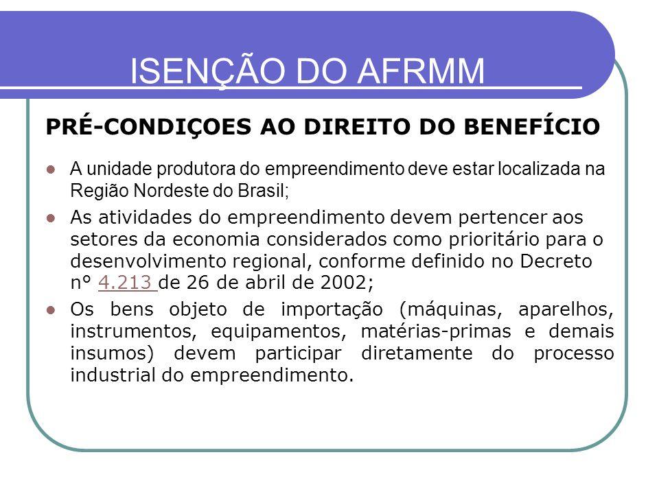 ISENÇÃO DO AFRMM PRÉ-CONDIÇOES AO DIREITO DO BENEFÍCIO