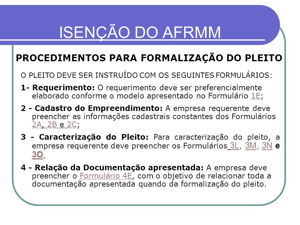 ISENÇÃO DO AFRMM PROCEDIMENTOS PARA FORMALIZAÇÃO DO PLEITO