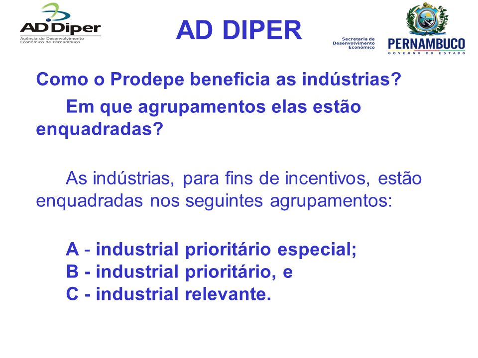 AD DIPER Como o Prodepe beneficia as indústrias