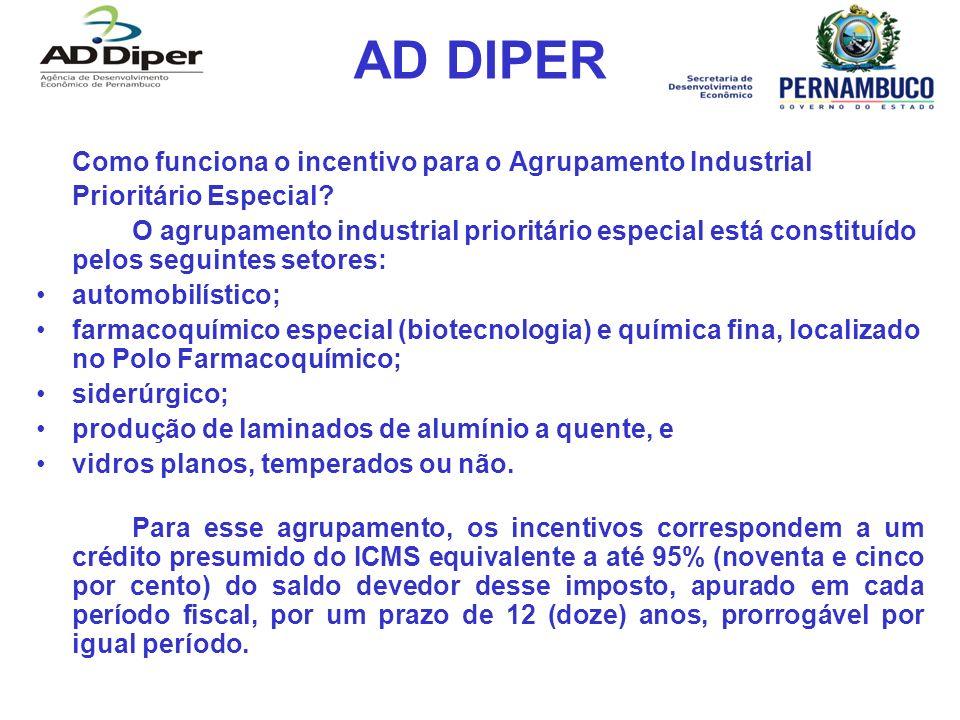 AD DIPER Como funciona o incentivo para o Agrupamento Industrial Prioritário Especial