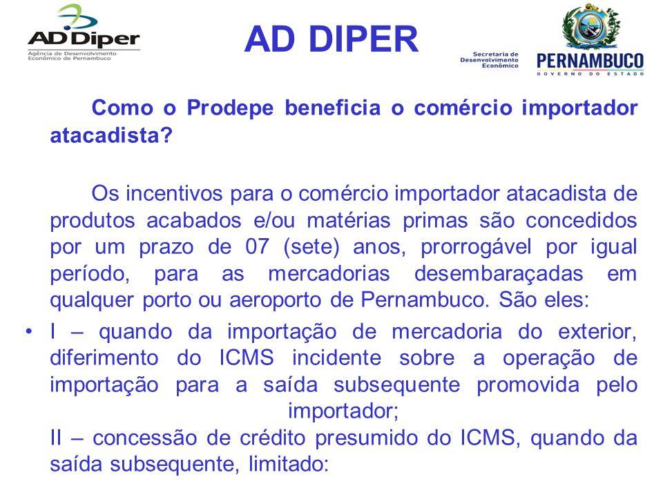 AD DIPER Como o Prodepe beneficia o comércio importador atacadista