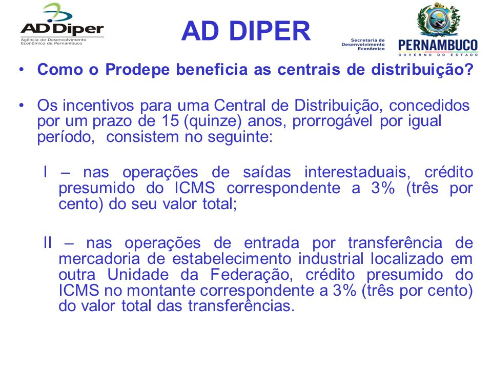 AD DIPER Como o Prodepe beneficia as centrais de distribuição
