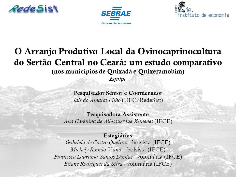 O Arranjo Produtivo Local da Ovinocaprinocultura do Sertão Central no Ceará: um estudo comparativo