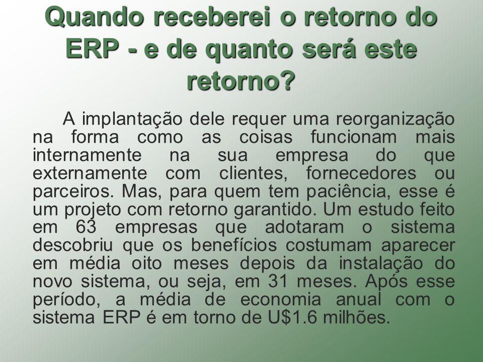 Quando receberei o retorno do ERP - e de quanto será este retorno