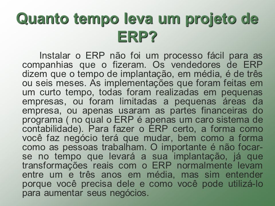 Quanto tempo leva um projeto de ERP