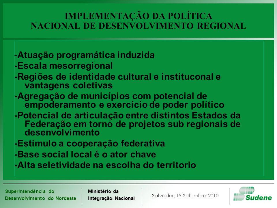 IMPLEMENTAÇÃO DA POLÍTICA NACIONAL DE DESENVOLVIMENTO REGIONAL