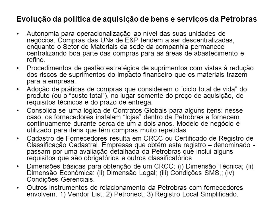 Evolução da política de aquisição de bens e serviços da Petrobras