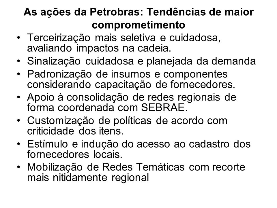 As ações da Petrobras: Tendências de maior comprometimento