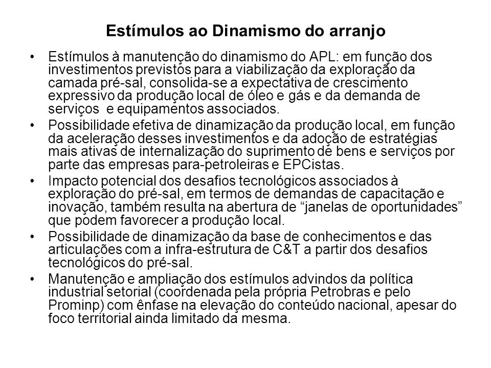 Estímulos ao Dinamismo do arranjo